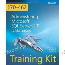 Training Kit Exam 70-462: Administering Microsoft SQL Server 2012 Databases Book/CD Package Systemy operacyjne