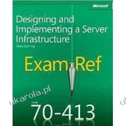 Exam Ref 70-413: Designing And Implementing A Server Infrastructure  Sieci komputerowe