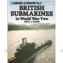 British Submarines of World War II (Warships illustrated)  Zagraniczne