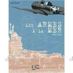 Les armes à la mer 1939-1945 Jean Moulin  Kalendarze ścienne