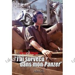 J'ai Survecu Dans Mon Panzer Arnim Bottger Pozostałe