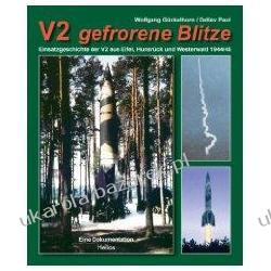 V2 gefrorene Blitze Wolfgang Gückelhorn, Detlev Paul Pozostałe