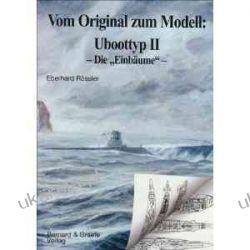Vom Original zum Modell: Uboottyp II Kalendarze książkowe
