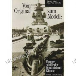 Vom Original zum Modell: Panzerschiffe der DEUTSCHLAND-Klasse: Eine Bild- und Plandokumentation Kalendarze ścienne