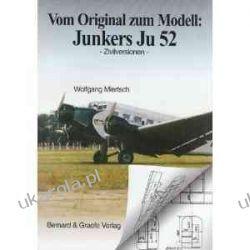 Junkers Ju 52 (Civilian): Zivilversionen (Vom Original Zum Modell)  Kalendarze książkowe