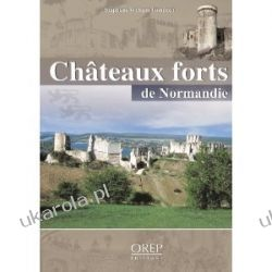 Chateaux Forts de Normandie Gondoin Stephan  Pozostałe