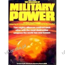 The Balance of Military Power: East Versus West D.M.O. Miller Lotnictwo