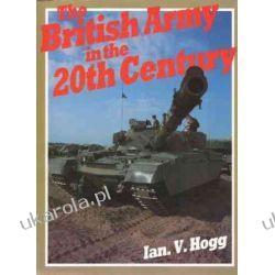 British Army in the Twentieth Century Historyczne