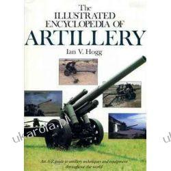 The Illustrated Encyclopaedia of Artillery Ian V. Hogg  Kalendarze ścienne