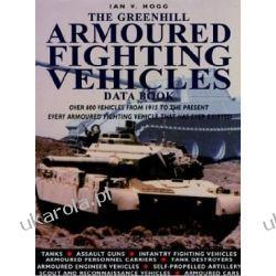The Greenhill Armoured Fighting Vehicles Data Book Ian V. Hogg  Kalendarze ścienne