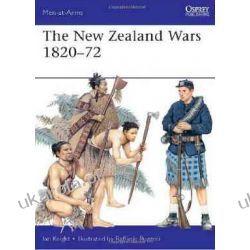 The New Zealand Wars, 1820-72 (Men-at-arms) [Paperback] Ian Knight (Author), Raffaele Ruggeri (Illustrator)  Pozostałe