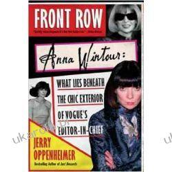 Front Row: Anna Wintour Jerry Oppenheimer  Pozostałe