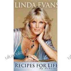 Recipes for Life Linda Evans Aktorzy i artyści