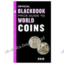 Official Blackbook Price Guide to World Coins 2010 Thomas E. Hudgeons Historyczne