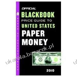 Official Blackbook Price Guide to United States Paper Money 2010 Thomas E. Hudgeons