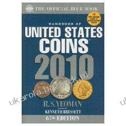 Handbook of United States Coins: The Official Blue Book 2010 Kenneth Bressett