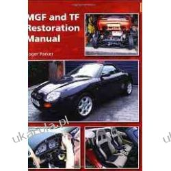 MGF and TF Restoration Manual Roger Parker Pozostałe
