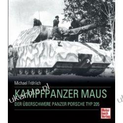 Kampfpanzer Maus Michael Fröhlich  Pozostałe