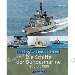 Die Schiffe der Bundesmarine 1956 bis 1990 Kalendarze ścienne