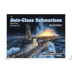 Gato-Class Submarines in Action - Warships No. 28  Biografie, wspomnienia