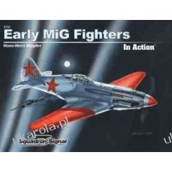 Early MiG Fighters in Action - Aircraft No. 204 Pozostałe
