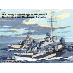 US Navy Ships Camouflage WWII: Destroyers and Destroyer Escorts - Specials series (6099) Al Adcock