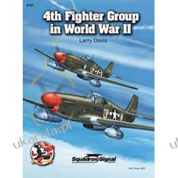 4th Fighter Group in World War II - Aircraft Specials series (6181) Pozostałe