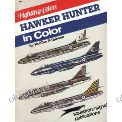 Hawker Hunter in Color - Fighting Colors series (6506) Lotnictwo