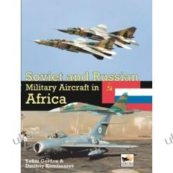 Soviet and Russian Miltary Aircraft in Africa Pozostałe