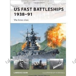 US Fast Battleships 1938-91: The Iowa Class