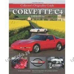 Collectors Originality Guide Corvette C4 1984-1996 (Original Guide)