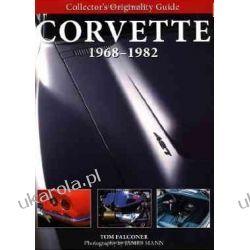 Collector's Originality Guide Corvette 1968-82 (Collector's Originality Guides) Motocykle