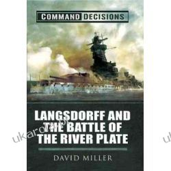 Command Decisions: Langsdorff and the Battle of the River Plate Kalendarze ścienne