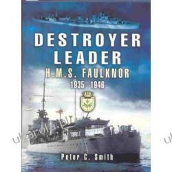 "Destroyer Leader: ""HMS Faulknor"" 1935 - 1946: ""HMS Faulknor"" 1935 - 1946  Zestawy, pakiety"