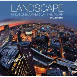 Landscape Photographer of the Year: Collection 6 Pozostałe