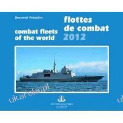Flottes de combat 2012 Combat fleets of the World