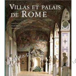 Villas et palais de Rome Carlo Cresti, Claudio Rendina, Massimo Listri  Dom - opracowania ogólne