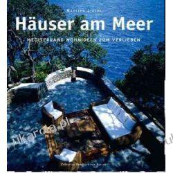 Häuser am Meer: Mediterrane Wohnideen zum Verlieben  Kalendarze ścienne
