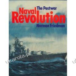 Postwar Naval Revolution Norman Friedman Kalendarze ścienne