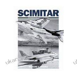 Scimitar: Supermarine's Last Fighter  Czasy nowożytne