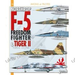 Northrop F-5, du Freeedom Fighter au Tiger II 1954-2012