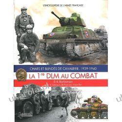 Chars et Blindés de Cavalerie la 1re DLM au Combat 1939-40 (Histoire & Collections)
