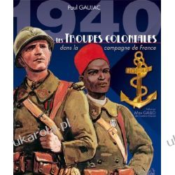 1940 Les Troupes Coloniales Albumy i czasopisma