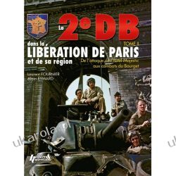 2e Db Dans La Liberation De Paris [French]