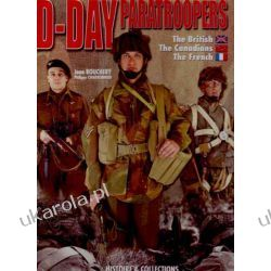 D-Day Paratroopers Volume 2 The British, The Canadian, The French Kalendarze ścienne