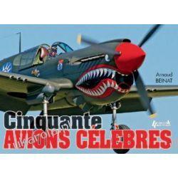Cinquante Avions Célèbres [French]