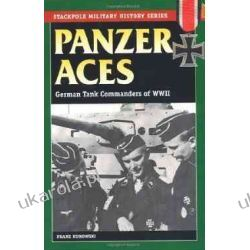 Panzer Aces: German Tank Commanders of WWII (Stackpole Military History Historyczne