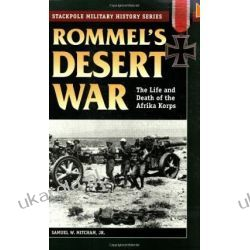 Rommel's Desert War: The Life and Death of the Afrika Korps (Stackpole Military History S.)  Samochody