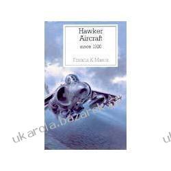 Hawker Aircraft Since 1920 Francis K. Mason Samochody