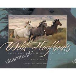 Wild Hoofbeats: America's Vanishing Wild Horses  Pozostałe